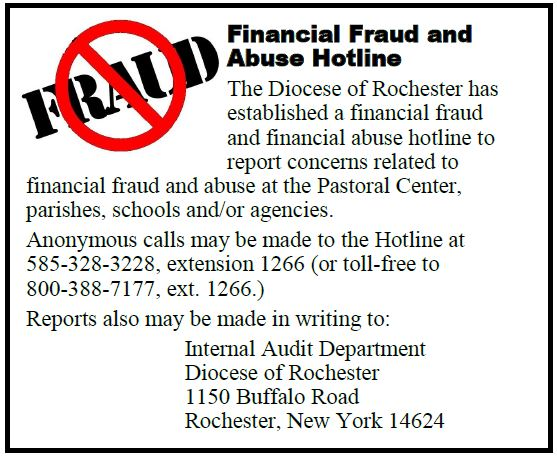 Dioceses of Rochester Financial Fraud and Abuse Hotline 1-800-388-7177 extension 1266